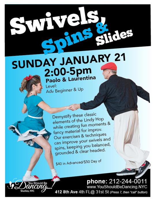 Swivels Spins and Slides workshop with paolo