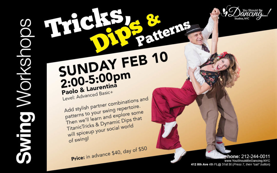 Tricks, Dips & Patterns SUN FEB 10